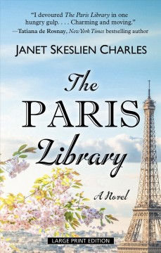 The Paris library : a novel / Janet Skeslien Charles. - Janet Skeslien Charles.