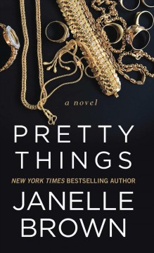 Pretty things /  by Janelle Brown. - by Janelle Brown.