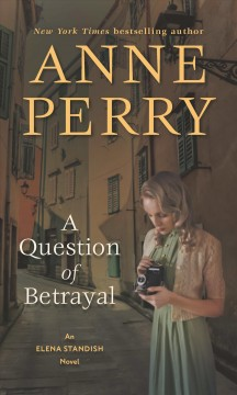 A question of betrayal /  Anne Perry.