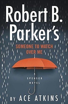 Robert B. Parker's someone to watch over me /  Ace Atkins. - Ace Atkins.
