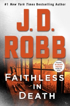 Faithless in death /  J.D. Robb. - J.D. Robb.