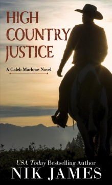 High country justice /  Nik James.