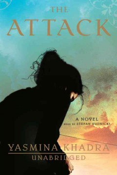 The attack /  Yasmina Khadra.