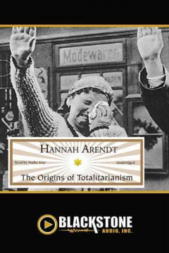 The origins of totalitarianism /  Hannah Arendt. - Hannah Arendt.