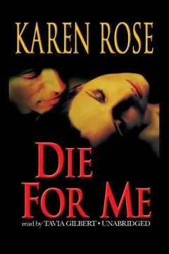 Die for me /  Karen Rose. - Karen Rose.