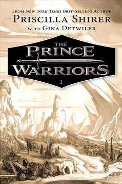 The Prince warriors /  Priscilla Shirer with Gina Detwiler ; illustrations by Jon Davis. - Priscilla Shirer with Gina Detwiler ; illustrations by Jon Davis.