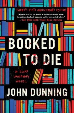 Booked to die : a mystery introducing Cliff Janeway / John Dunning.