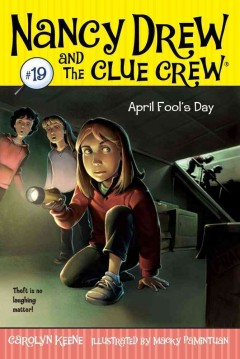 April Fool's Day /  by Carolyn Keene ; illustrated by Macky Pamintuan.