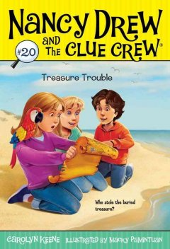 Treasure trouble /  by Carolyn Keene ; illustrated by Macky Pamintuan.