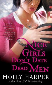 Nice girls don't date dead men /  Molly Harper.