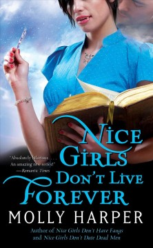 Nice girls don't live forever /  Molly Harper.