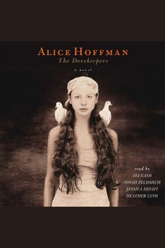 The dovekeepers : a novel / Alice Hoffman.