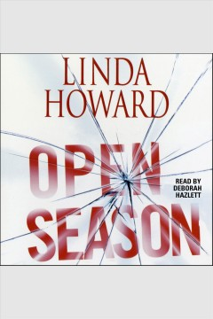 Open season /  Linda Howard. - Linda Howard.