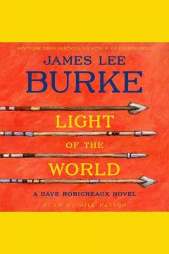 Light of the world /  James Lee Burke.