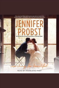 Searching for beautiful /  Jennifer Probst ; read by Madeleine Maby.
