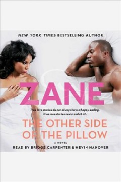 The other side of the pillow : a novel / Zane.