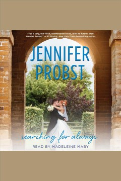 Searching for always /  Jennifer Probst.