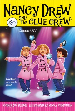Dance off /  by Carolyn Keene ; illustrated by Macky Pamintuan.