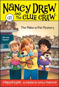 The make-a-pet mystery /  by Carolyn Keene ; illustrated by Macky Pamintuan.