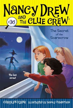 The secret of the scarecrow /  Carolyn Keene ; illustrated by Macky Pamintuan.