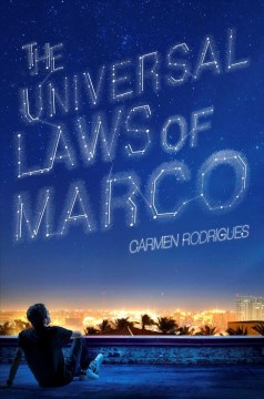 The universal laws of Marco /  by Carmen Rodrigues. - by Carmen Rodrigues.