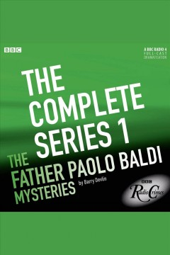 The Father Paolo Baldi mysteries.  by Barry Devlin, [and Mark Holloway].