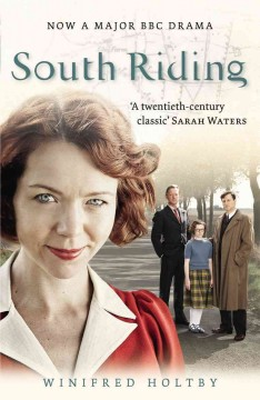 South Riding : an English landscape / Winifred Holtby ; with an introduction by Andrew Davies. - Winifred Holtby ; with an introduction by Andrew Davies.