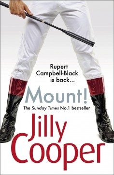 Mount! /  Jilly Cooper.
