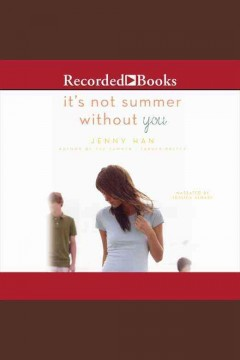 It's not summer without you /  Jenny Han.