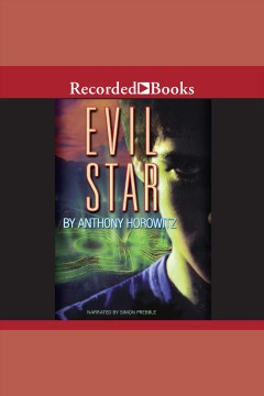 Evil star /  Anthony Horowitz.