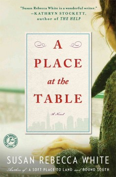 A place at the table /  Susan Rebecca White.