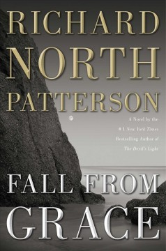 Fall from grace : a novel / Richard North Patterson.