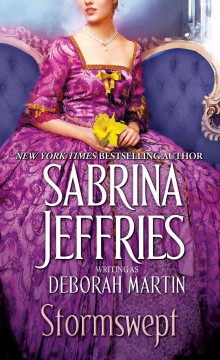 Stormswept /  Sabrina Jeffries writing as Deborah Martin.