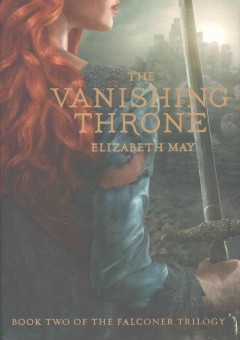 The vanishing throne /  Elizabeth May.