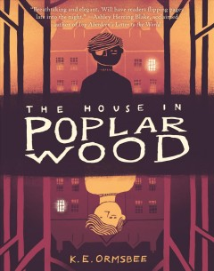 The house in Poplar Wood /  K.E. Ormsbee.