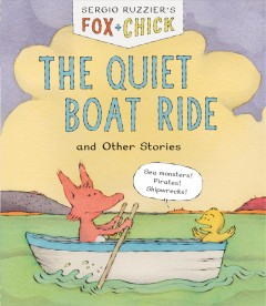 The quiet boat ride and other stories /  Sergio Ruzzier.