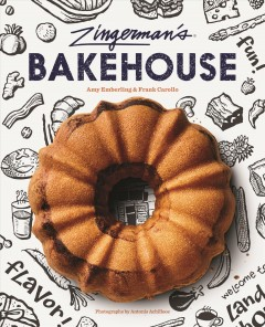 Zingerman's Bakehouse /  Amy Emberling & Frank Carollo ; photographs by Antonis Achilleos. - Amy Emberling & Frank Carollo ; photographs by Antonis Achilleos.