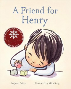 A friend for Henry /  by Jenn Bailey ; illustrated by Mika Song.