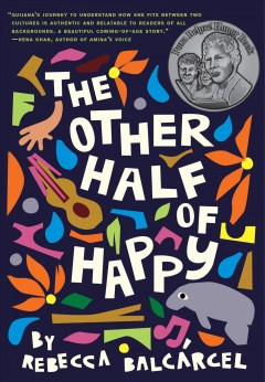 The other half of happy /  by Rebecca Balcárcel. - by Rebecca Balcárcel.