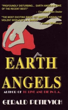 Earth Angels /  Gerald Petievich.