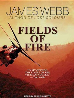 Fields of fire /  James Webb.