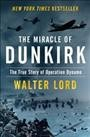 The miracle of Dunkirk /  Walter Lord.
