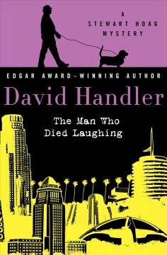 The man who died laughing : a Stewart Hoag mystery / David Handler.