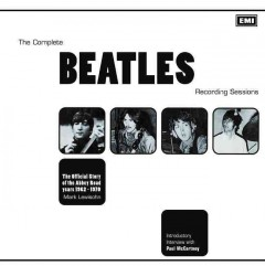 The complete Beatles recording sessions : the official story of the Abbey Road years 1962-1970 / Mark Lewisohn ; introductory interview with Paul McCartney.