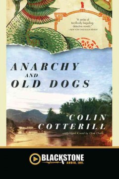 Anarchy and old dogs /  Colin Cotterill.