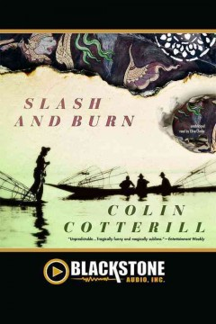 Slash and burn /  Colin Cotterill.