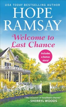 Welcome to Last Chance /  Hope Ramsay.