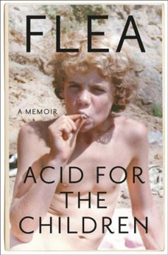Acid For The Children / Flea