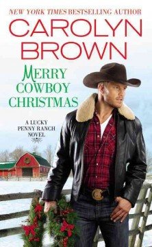 Merry cowboy Christmas /  Carolyn Brown. - Carolyn Brown.