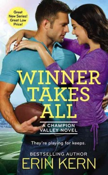 Winner takes all /  Erin Kern.
